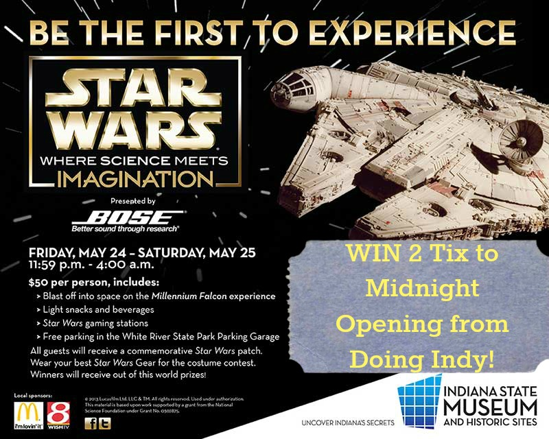 Win 2 Tickets to  Star Wars®: Where Science Meets Imagination at the Indiana State Museum