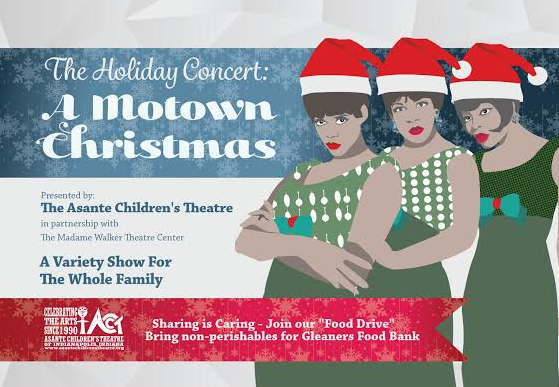 A Motown Christmas Presented By The Asante Children's Theatre